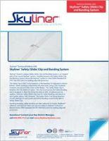 Skyliner_TechBulletin008-Skyliner Safety (Slide) Clip & Banding System