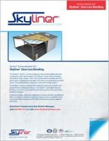 Skyliner_TechBulletin001-Skyliner Uses Less Banding